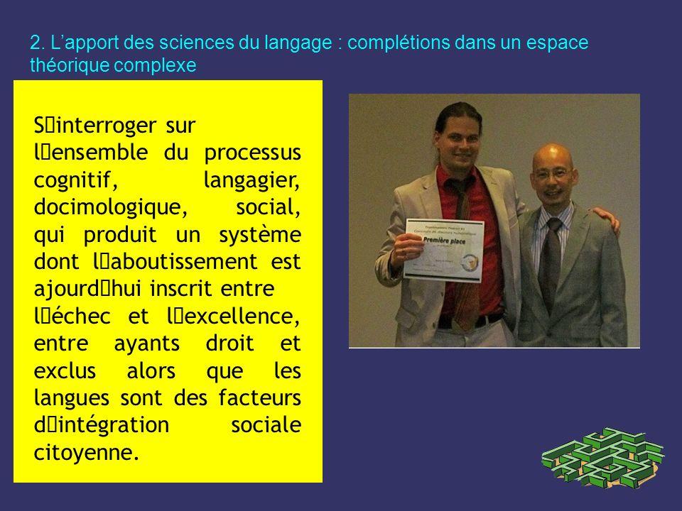 2. L'apport des sciences du langage : complétions dans un espace théorique complexe