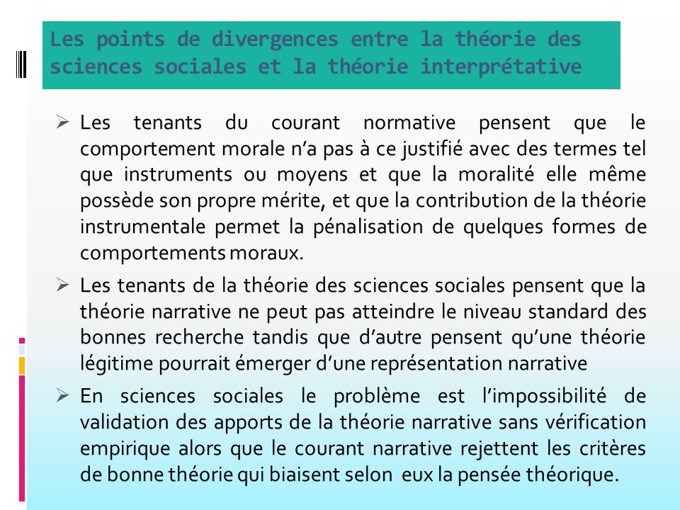 Les points de divergences entre la théorie des sciences sociales et la théorie interprétative