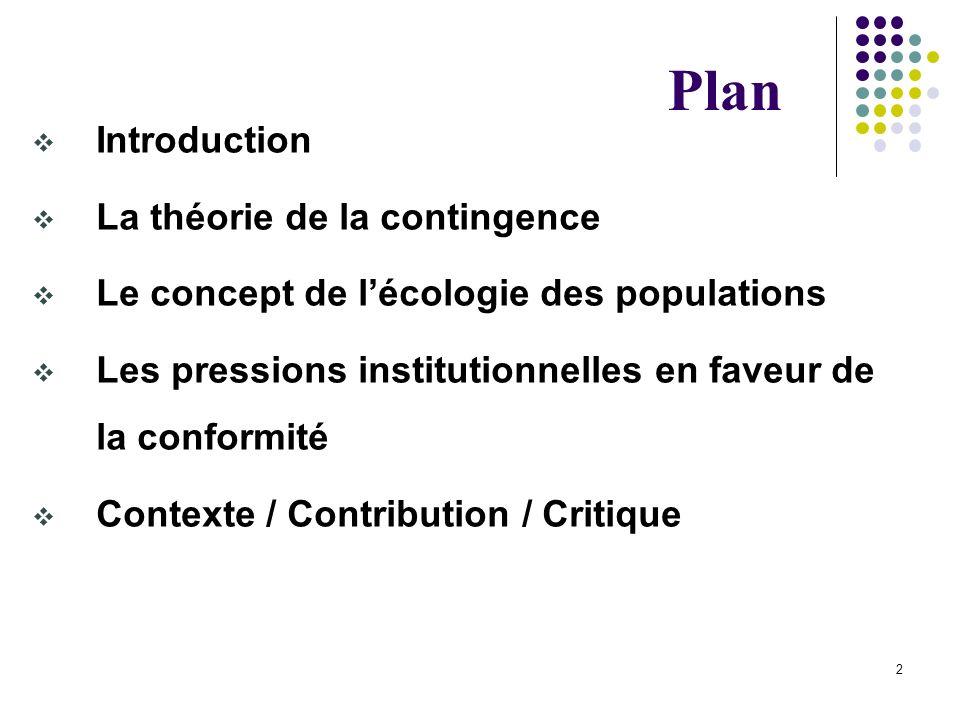 Plan Introduction La théorie de la contingence