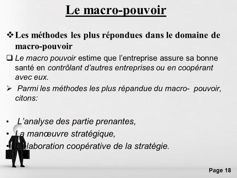 Le macro-pouvoirLes méthodes les plus répondues dans le domaine de macro-pouvoir.