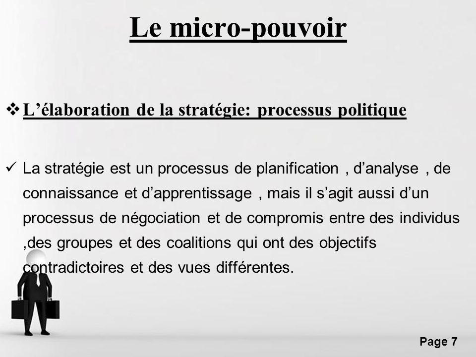 Le micro-pouvoir L'élaboration de la stratégie: processus politique