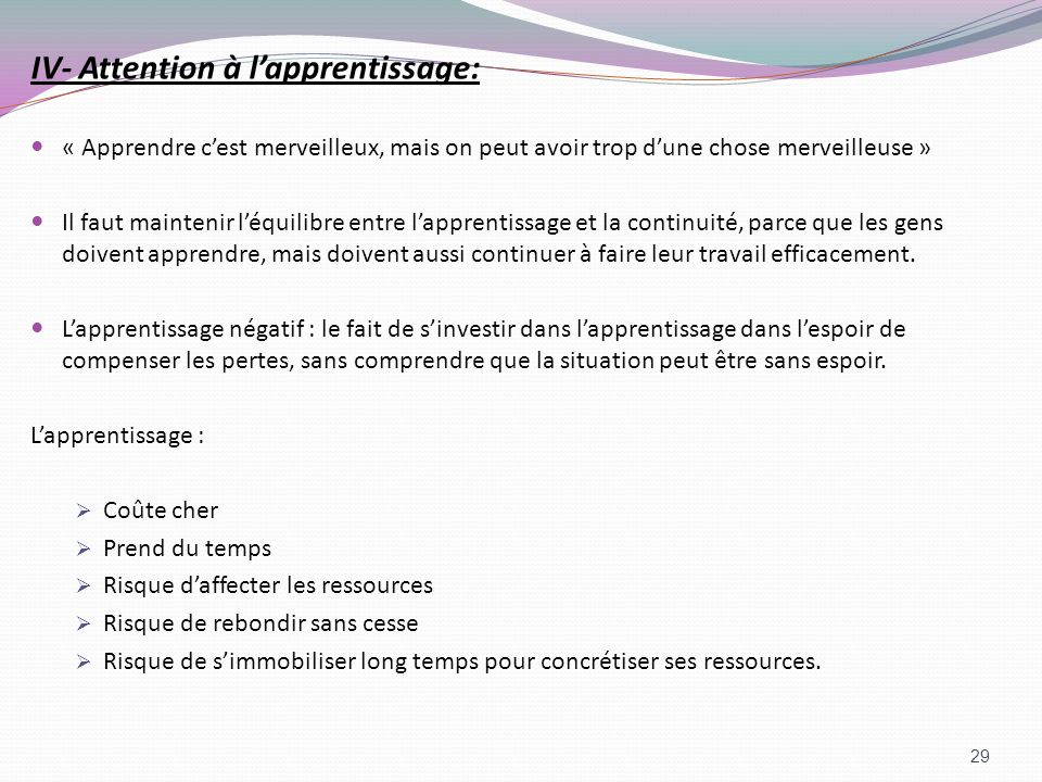 IV- Attention à l'apprentissage: