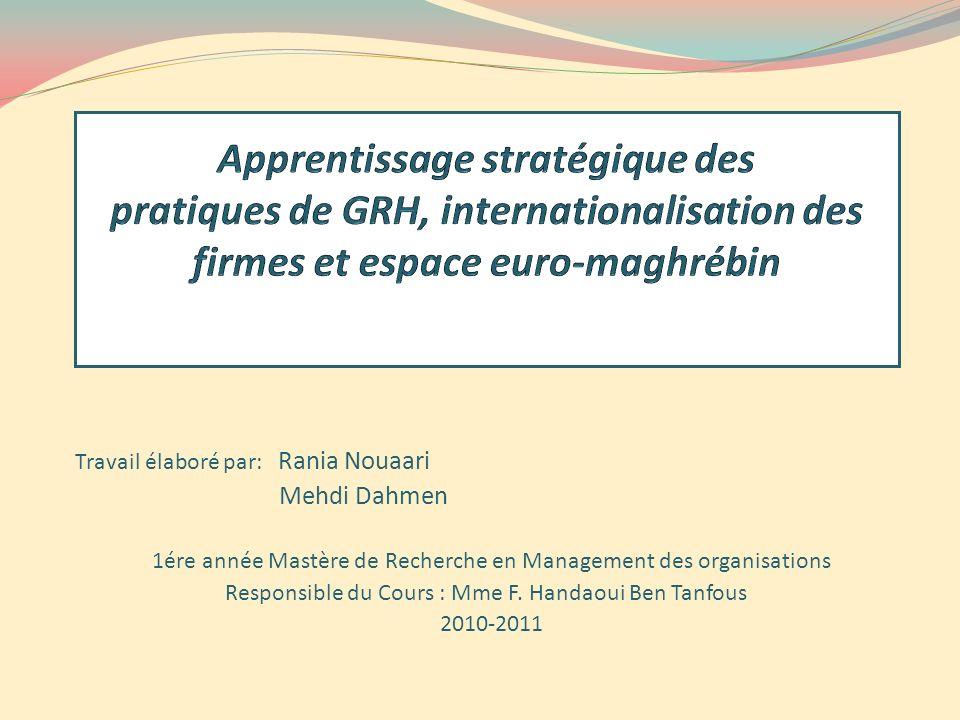 Apprentissage stratégique des pratiques de GRH, internationalisation des firmes et espace euro-maghrébin