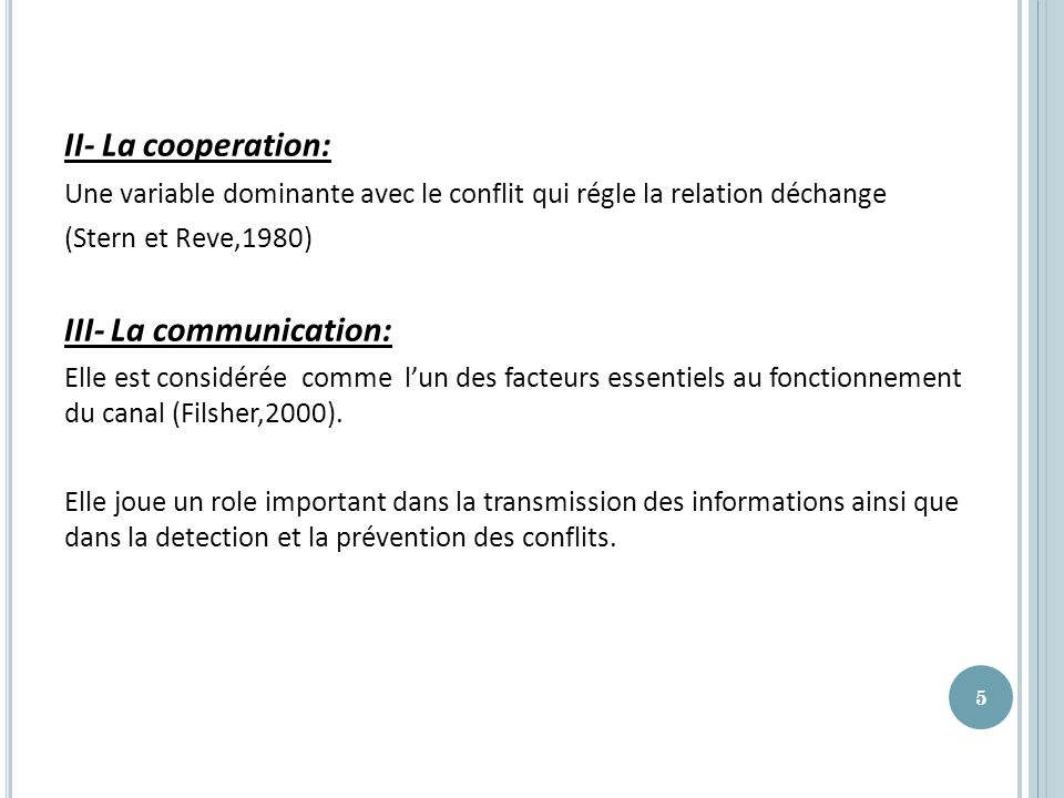 III- La communication: