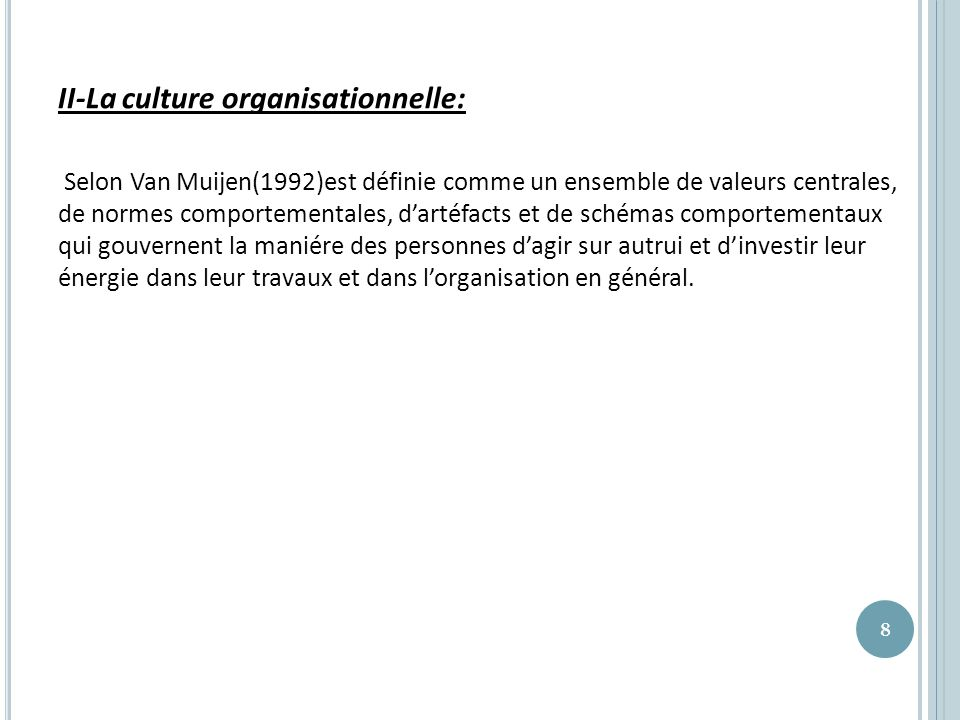 II-La culture organisationnelle: