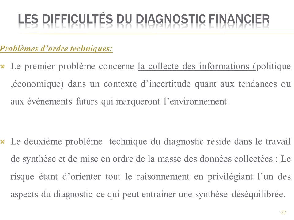 Les difficultés du diagnostic financier