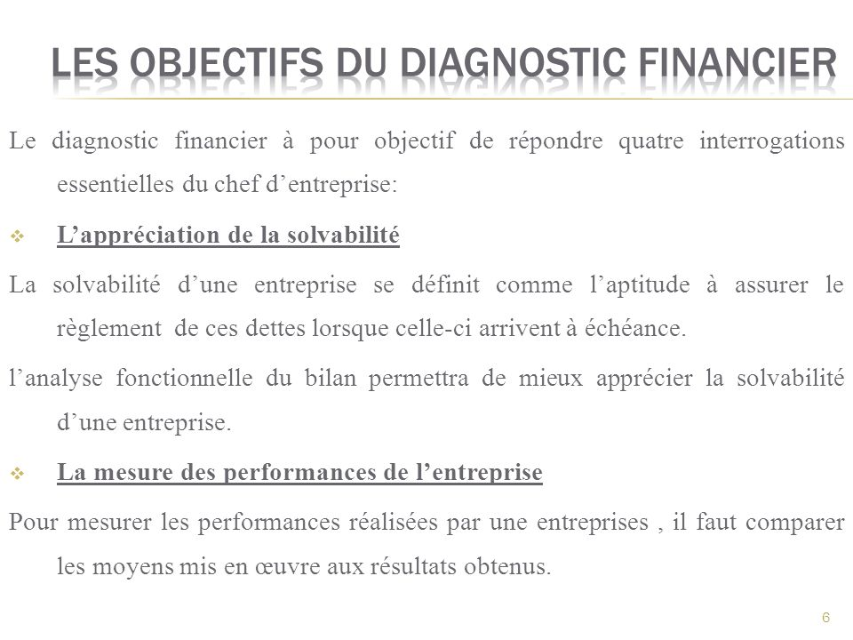 Les objectifs du diagnostic financier