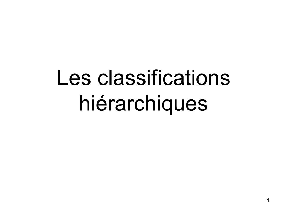Les classifications hiérarchiques
