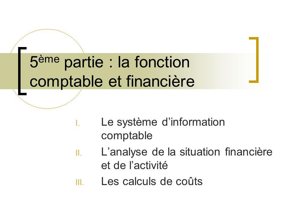 5ème partie : la fonction comptable et financière