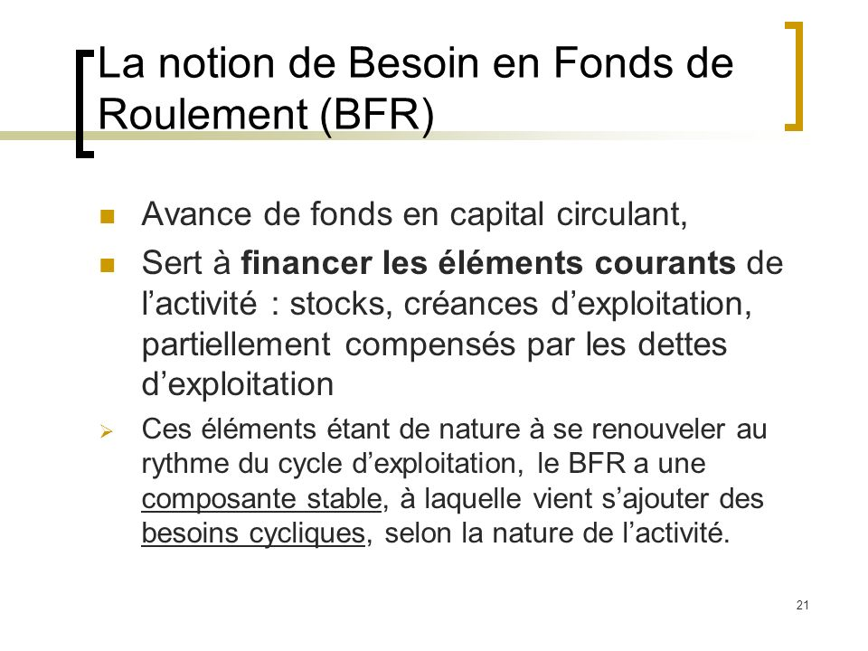 La notion de Besoin en Fonds de Roulement (BFR)