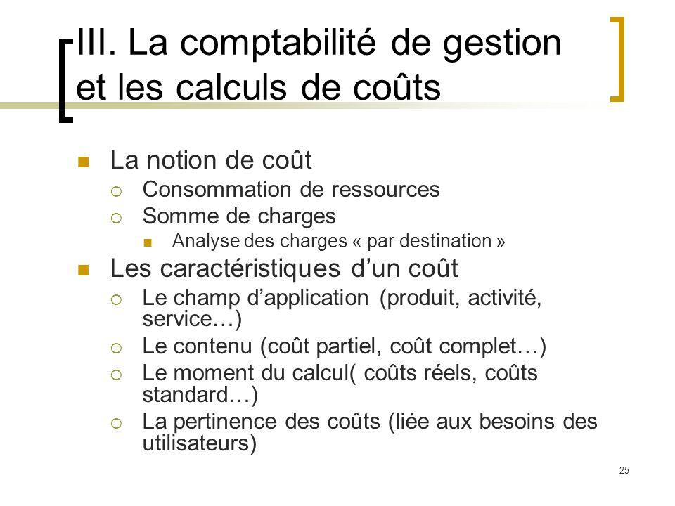 III. La comptabilité de gestion et les calculs de coûts
