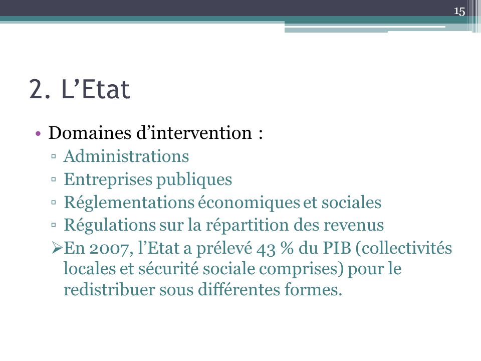 2. L'Etat Domaines d'intervention : Administrations