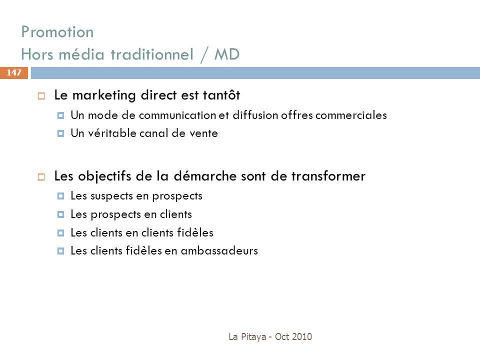 Promotion Hors média traditionnel / MD