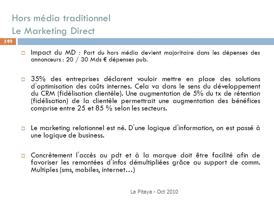 Hors média traditionnel Le Marketing Direct