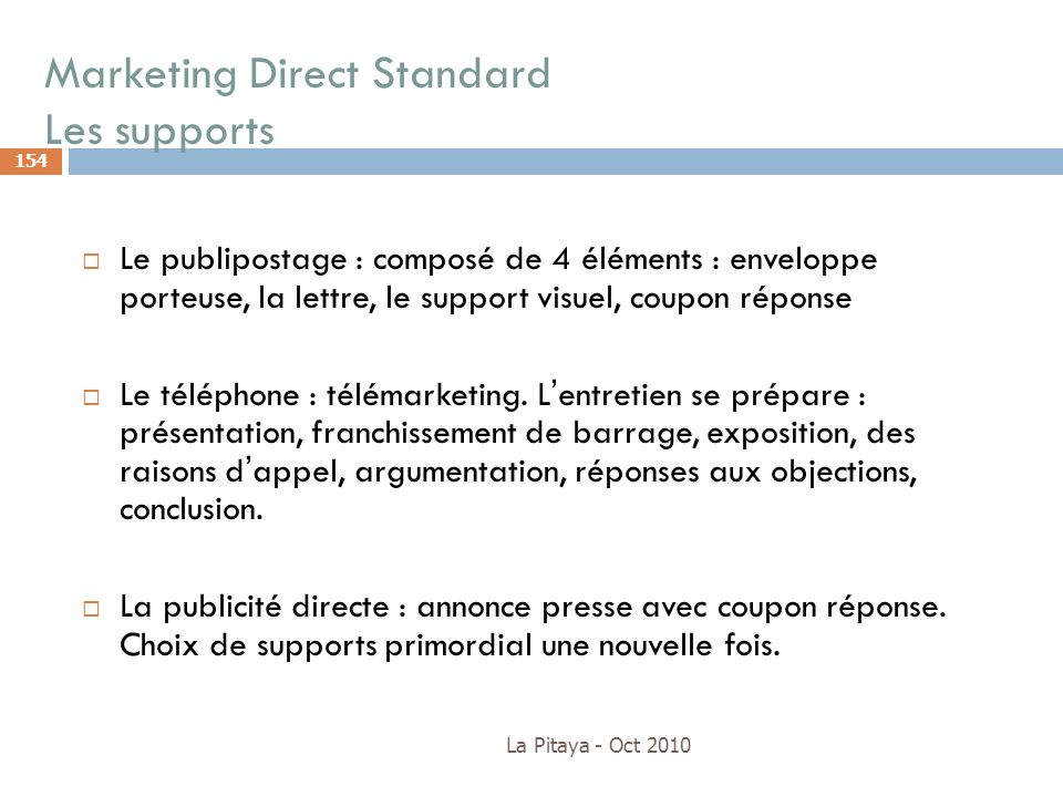 Marketing Direct Standard Les supports