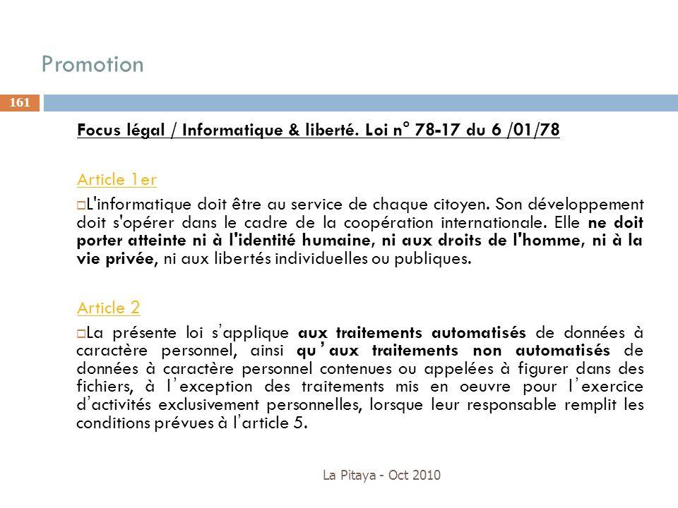 PromotionFocus légal / Informatique & liberté. Loi n° 78-17 du 6 /01/78. Article 1er.