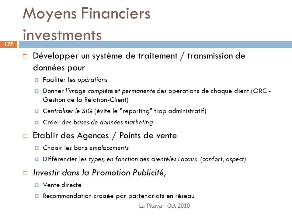 Moyens Financiers investments