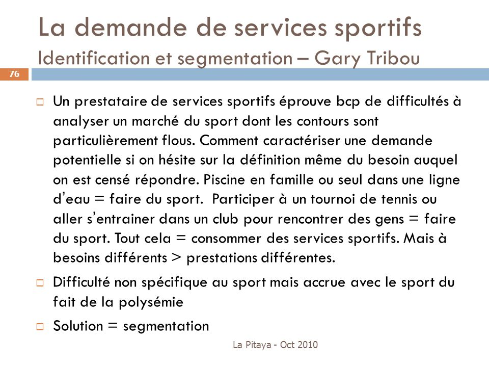 La demande de services sportifs Identification et segmentation – Gary Tribou