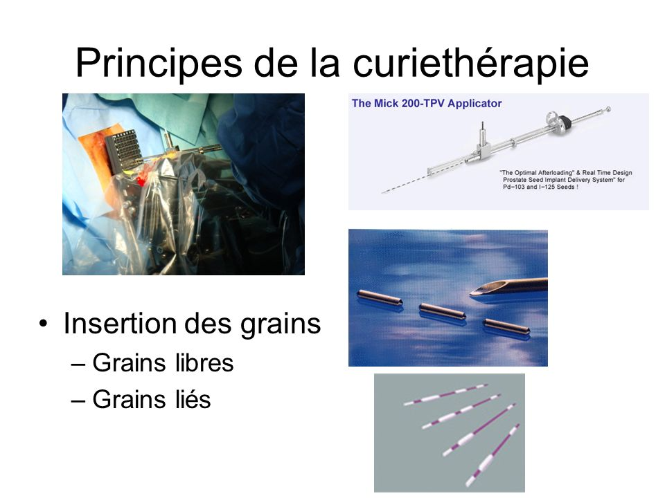 Principes de la curiethérapie