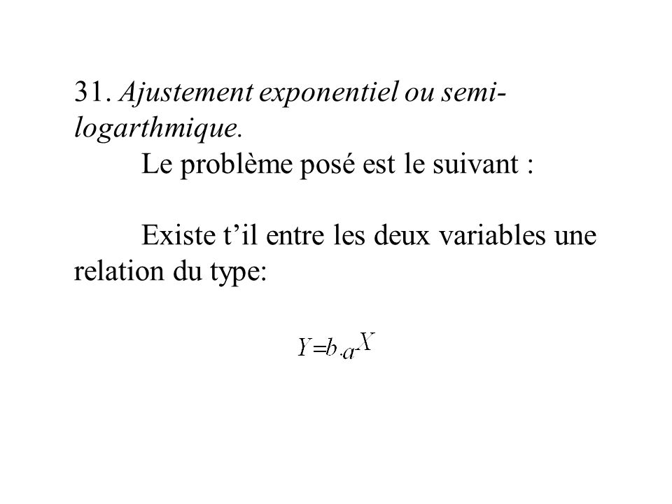 31. Ajustement exponentiel ou semi-logarthmique