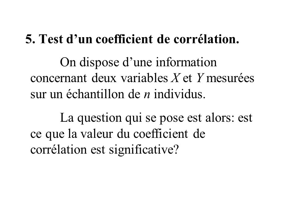 5. Test d'un coefficient de corrélation.