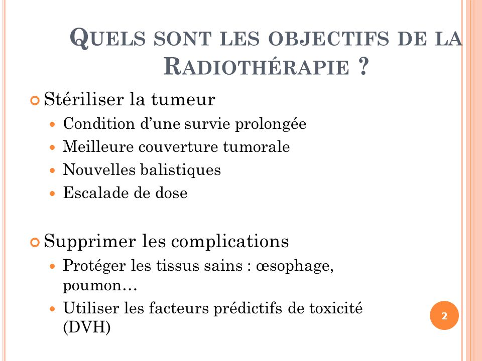 Quels sont les objectifs de la Radiothérapie