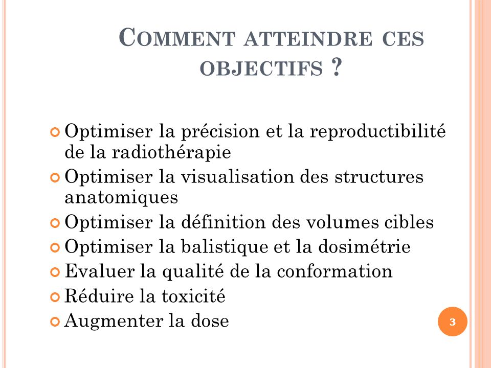Comment atteindre ces objectifs