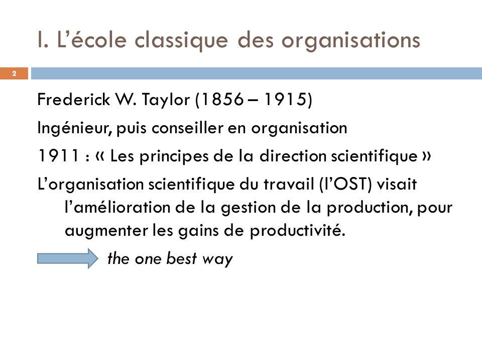 I. L'école classique des organisations