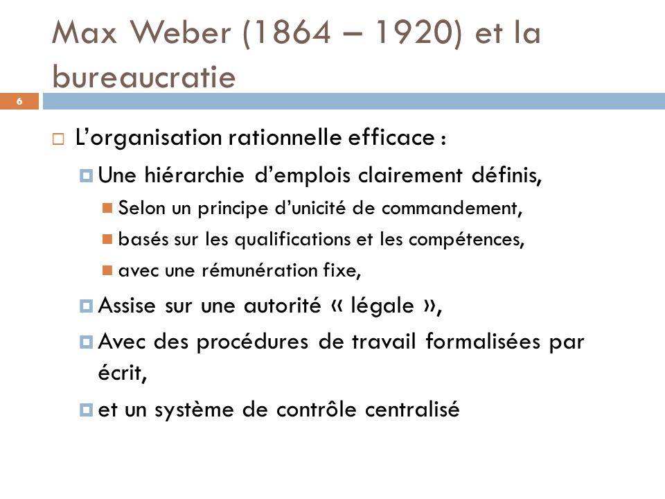 Max Weber (1864 – 1920) et la bureaucratie