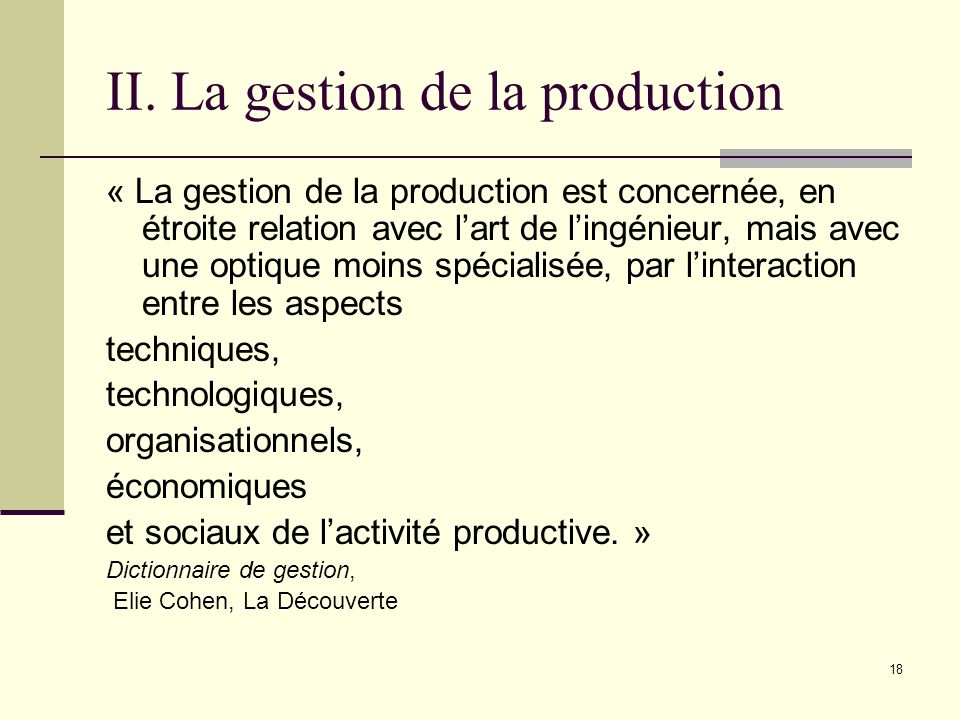II. La gestion de la production