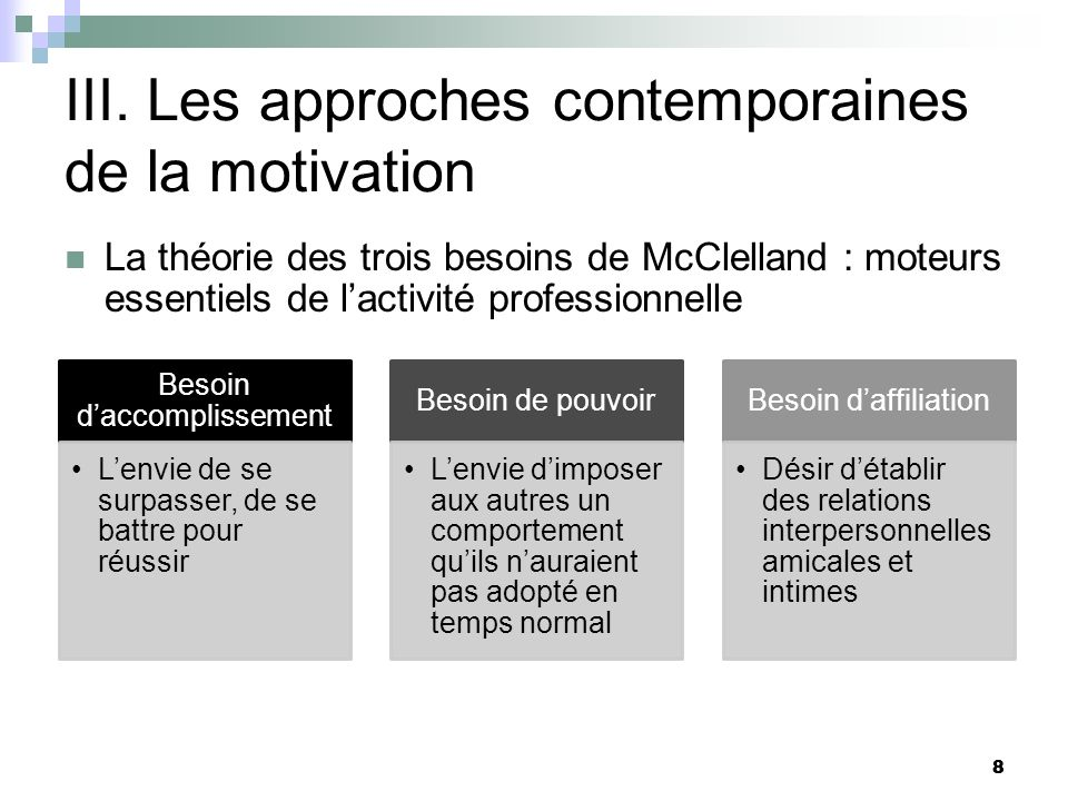 III. Les approches contemporaines de la motivation
