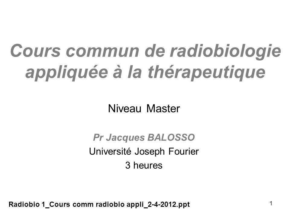 Cours commun de radiobiologie appliquée à la thérapeutique