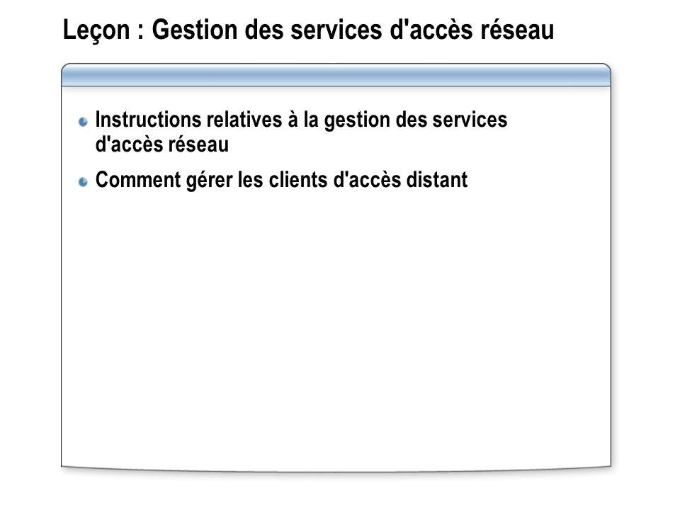 Leçon : Gestion des services d accès réseau