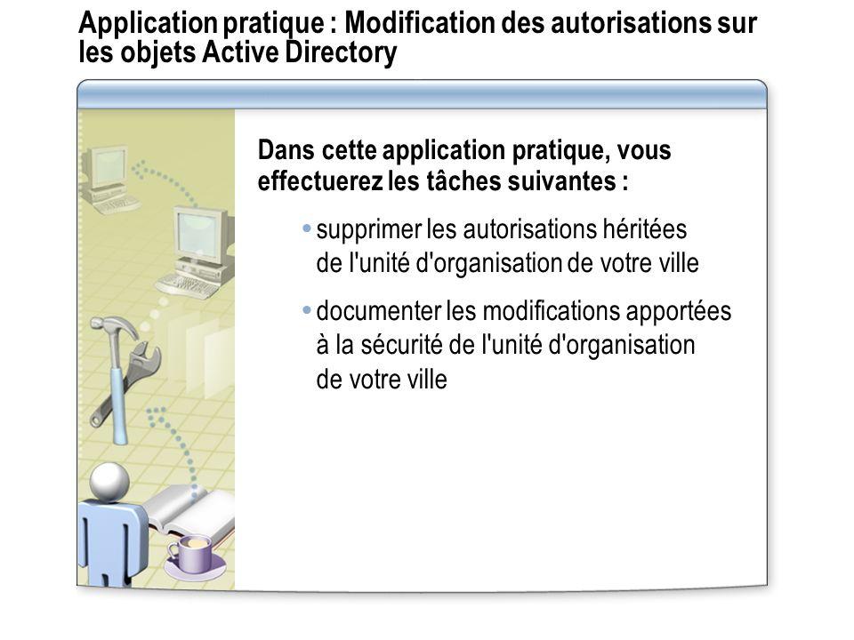 Application pratique : Modification des autorisations sur les objets Active Directory