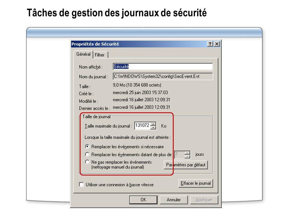 Tâches de gestion des journaux de sécurité