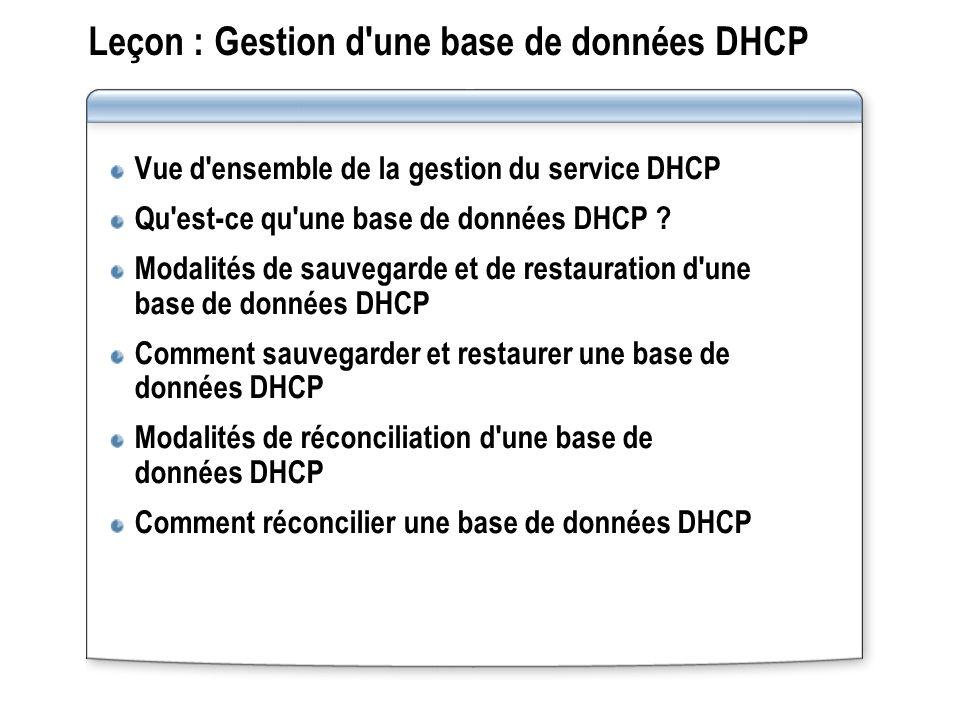 Leçon : Gestion d une base de données DHCP