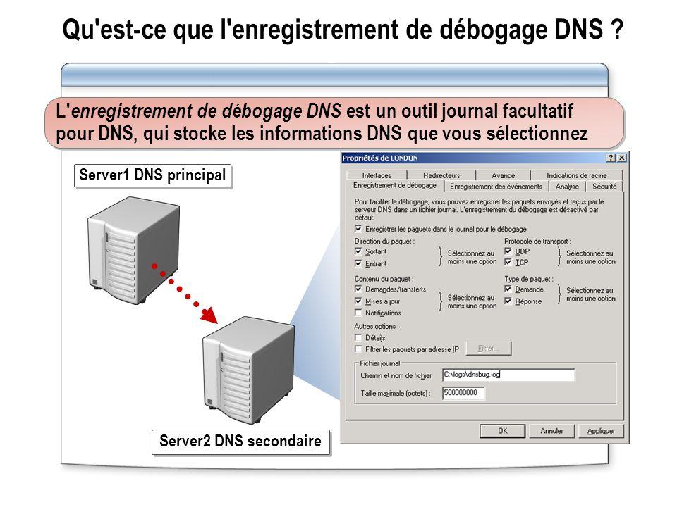 Qu est-ce que l enregistrement de débogage DNS