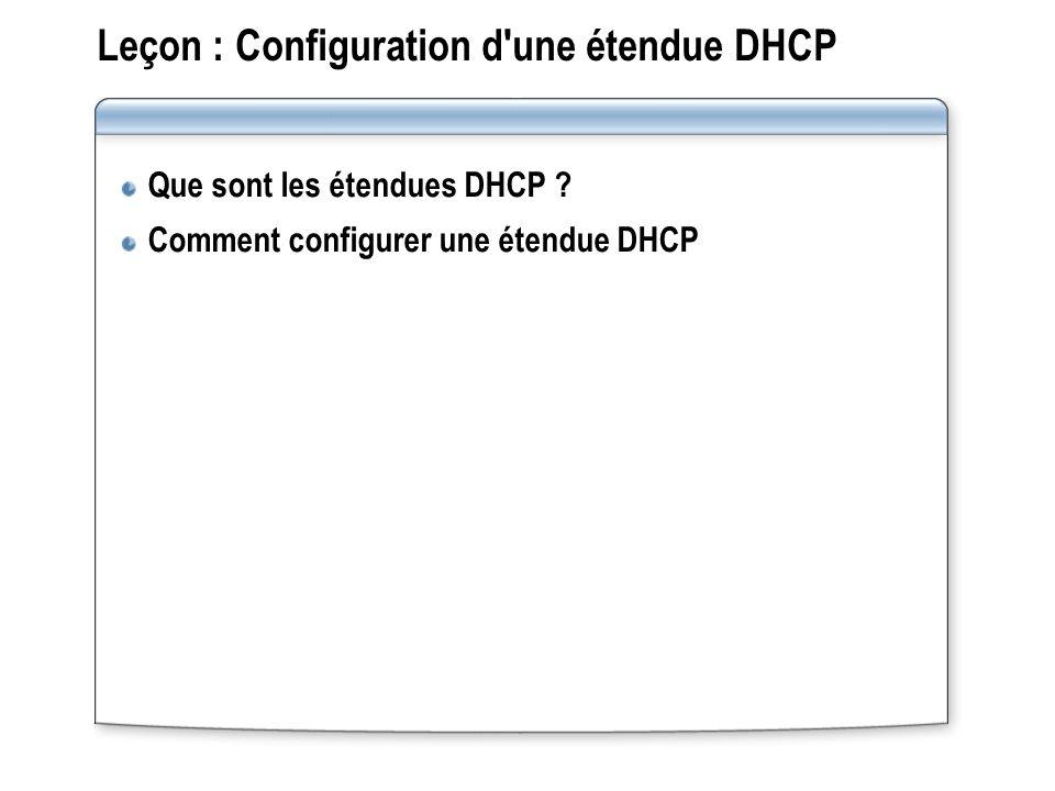 Leçon : Configuration d une étendue DHCP