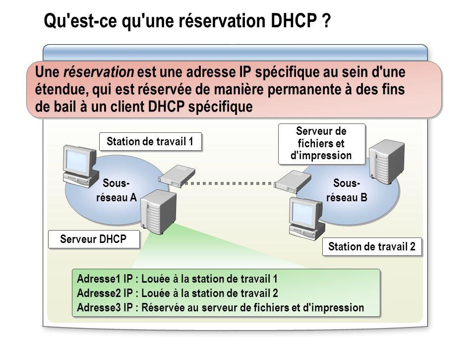 Qu est-ce qu une réservation DHCP