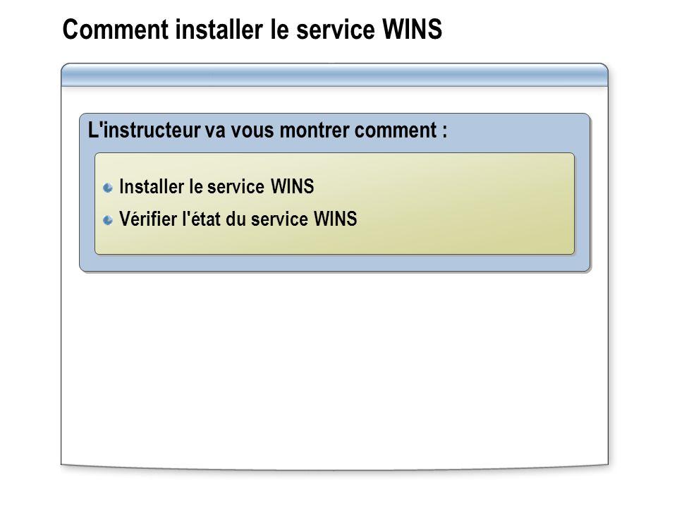Comment installer le service WINS