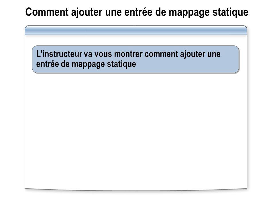 Comment ajouter une entrée de mappage statique