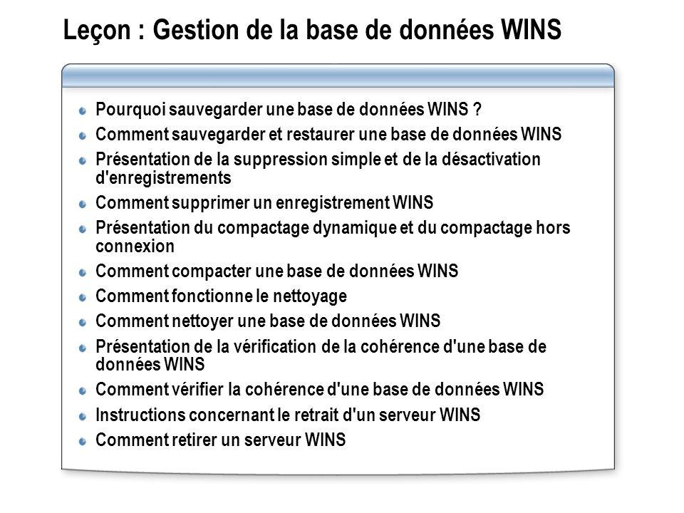 Leçon : Gestion de la base de données WINS