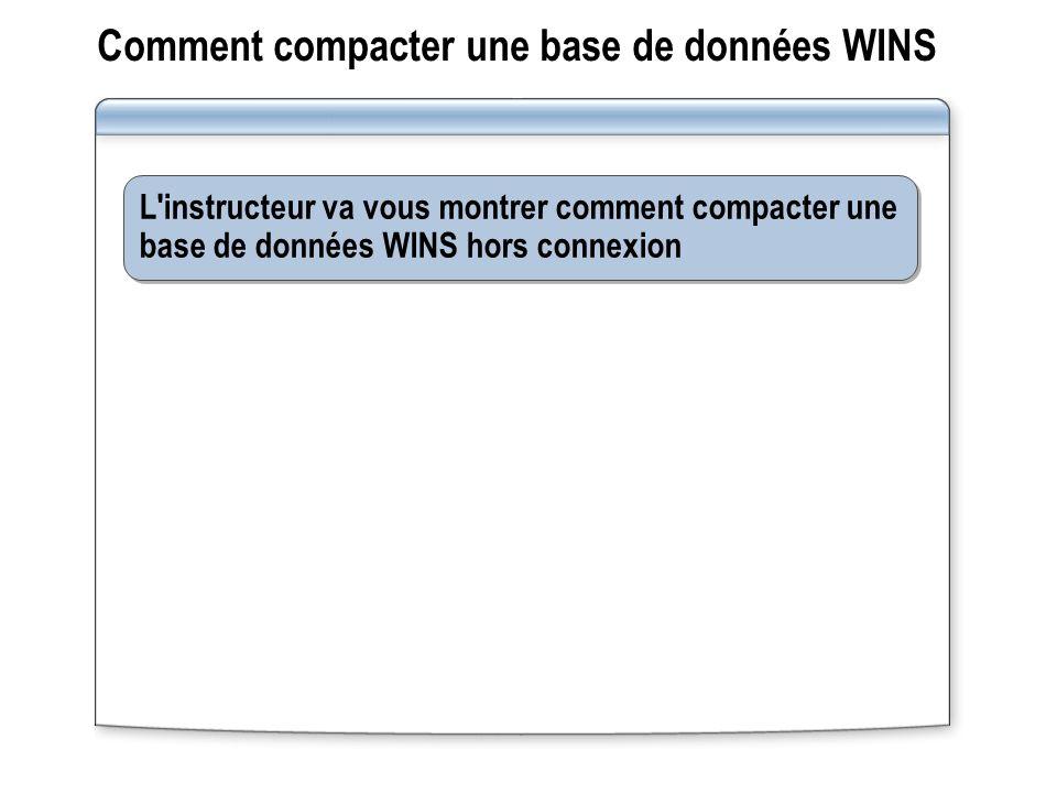 Comment compacter une base de données WINS