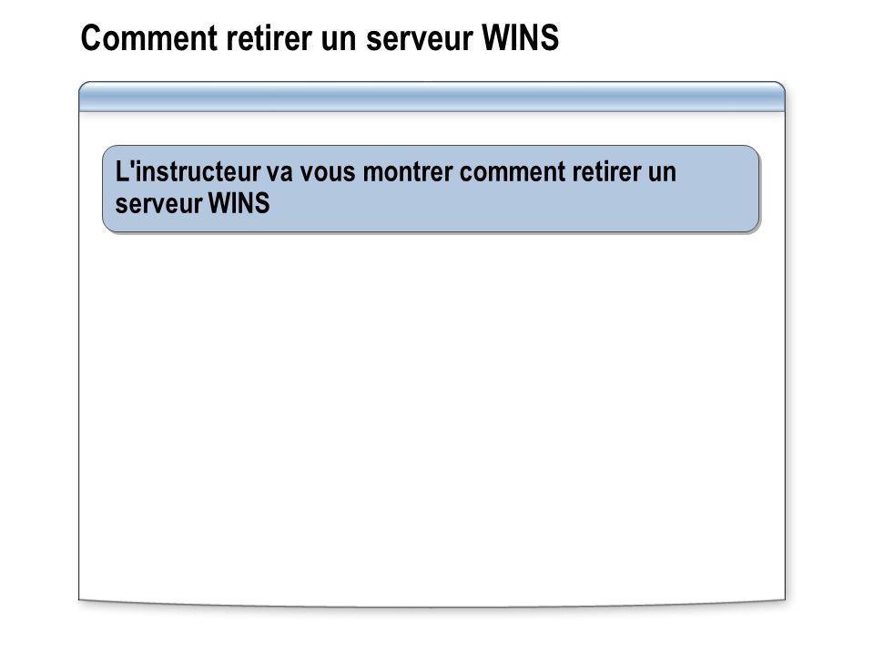 Comment retirer un serveur WINS