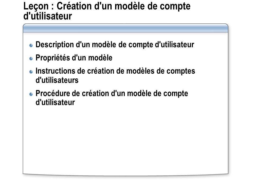 Leçon : Création d un modèle de compte d utilisateur