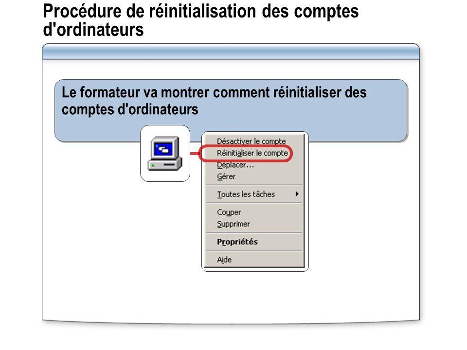 Procédure de réinitialisation des comptes d ordinateurs