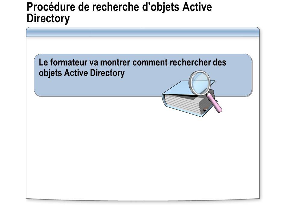 Procédure de recherche d objets Active Directory