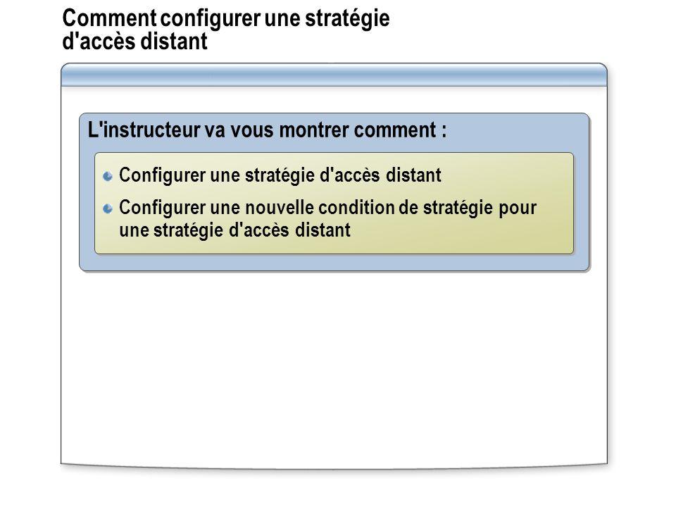 Comment configurer une stratégie d accès distant