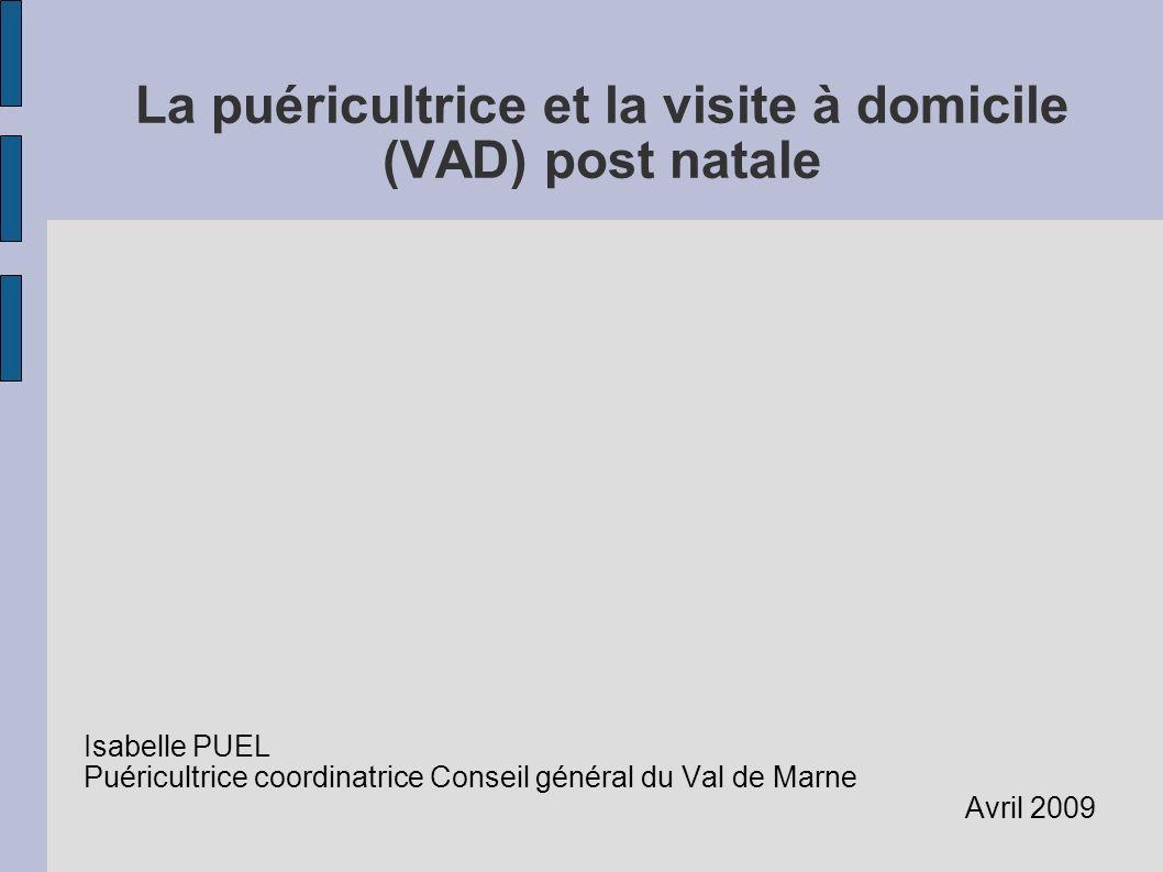 La puéricultrice et la visite à domicile (VAD) post natale