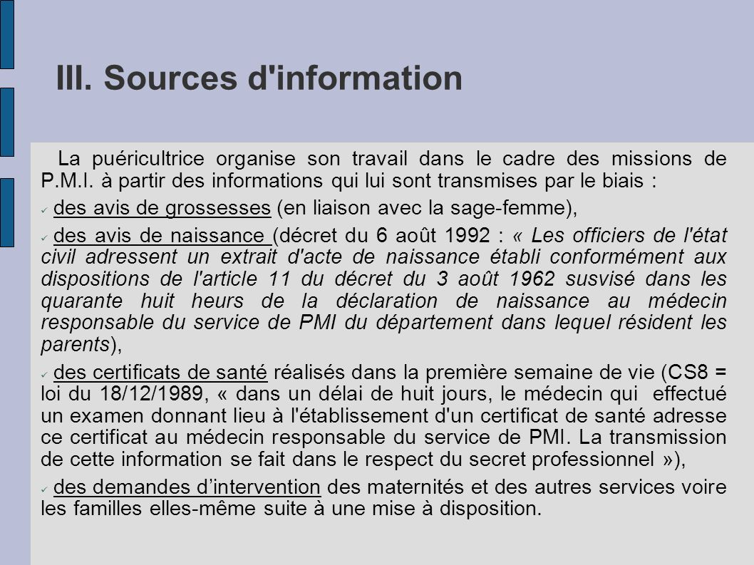 III. Sources d information